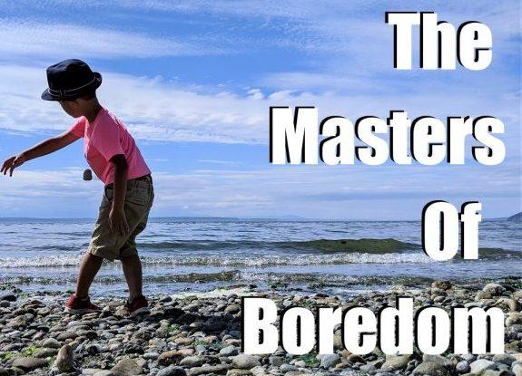 master your boredom