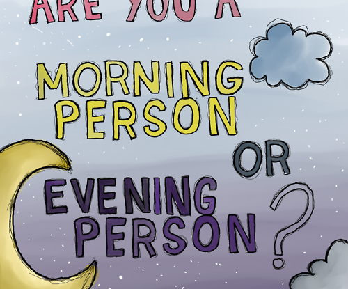 morning or evening person